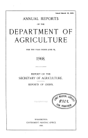 Annual reports of the Department of Agriculture  1908 PDF