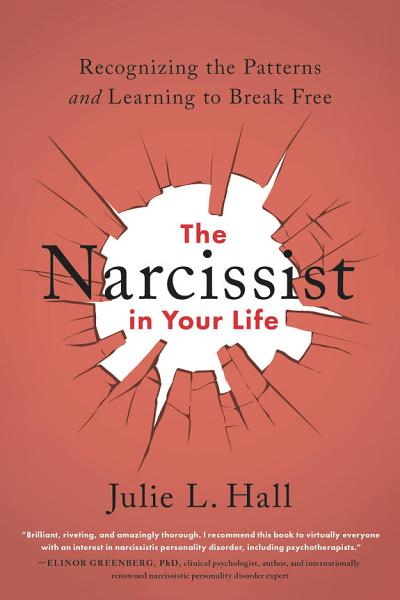 Download The Narcissist in Your Life Book