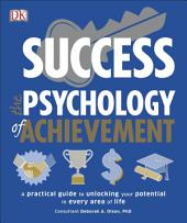 Success The Psychology of Achievement