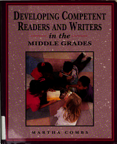 Developing Competent Readers and Writers in the Middle Grades PDF