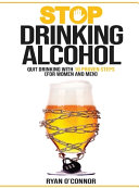 Stop Drinking Alcohol  Quit Drinking with 10 Proven Steps PDF