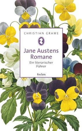 Jane Austens Romane  Ein literarischer F  hrer PDF