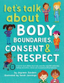 Let s Talk about Body Boundaries  Consent and Respect Book