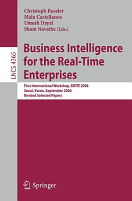 Business Intelligence for the Real Time Enterprises PDF