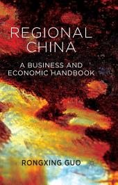 Regional China: A Business and Economic Handbook