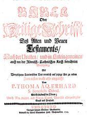 BIBLIA SACRA LATINO-GERMANICA Oder Lateinisch- und Teutsche BIBEL