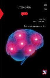 Epilepsia: Enfermedad sagrada del cerebro