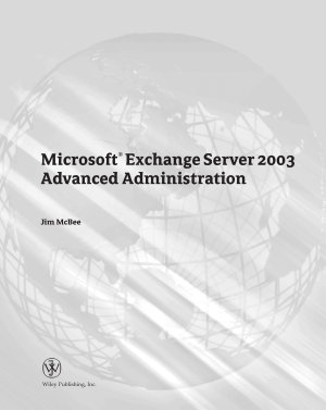 Microsoft Exchange Server 2003 Advanced Administration PDF