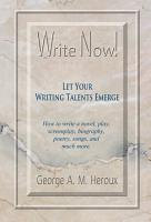 Write Now  Let Your Writing Talents Emerge PDF