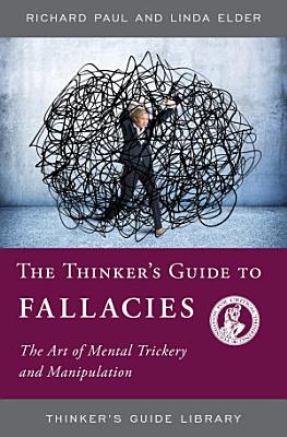 The Thinker s Guide to Fallacies