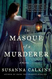 The Masque of a Murderer: A Mystery