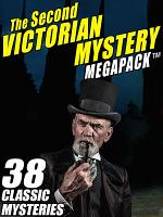 The Second Victorian Mystery MEGAPACK    PDF