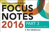 Wiley CIAexcel Exam Review 2016 Focus Notes: Part 3, Internal Audit Knowledge Elements, Edition 5