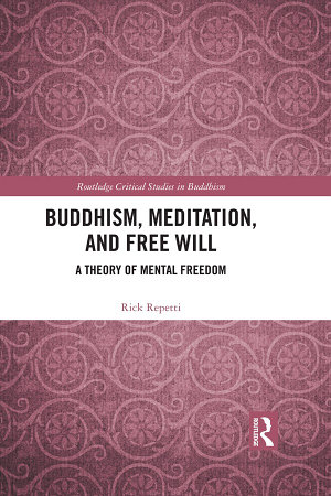 Buddhism  Meditation  and Free Will