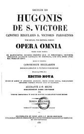 Opera omnia0: tribus tomis digesta : ex manuscriptis ejusdem operibus quae in Bibliotheca Victorina servantur accurate castigata et emendata, cum vita ipsius ante-hac nusquam edita, Volume 2