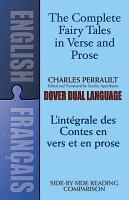 The Complete Fairy Tales in Verse and Prose  L integrale Des Contes en Vers Et en Prose  PDF