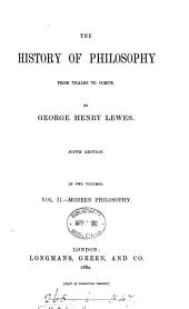 The history of philosophy from Thales to Comte: Volume 2
