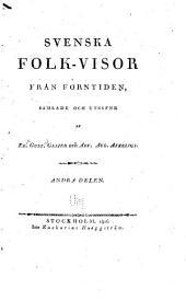 Svenska folk-visor från forntiden: Volym 2