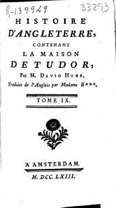 Histoire d'Angleterre contenant la Maison de Tudor: Volume12