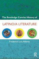 The Routledge Concise History of Latino a Literature PDF