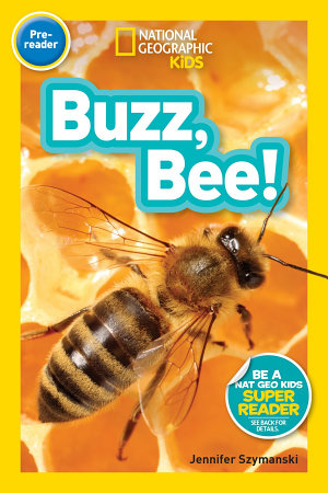 National Geographic Readers  Buzz  Bee