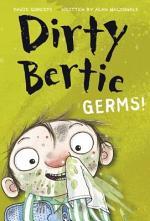 Dirty Bertie: Germs!