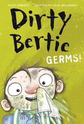 Dirty Bertie  Germs