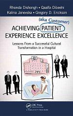 Achieving Patient (aka Customer) Experience Excellence