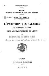 Répartition des salaires du personnel ouvrier dans les manufactures de l'état et les compagnies de chemins de fer