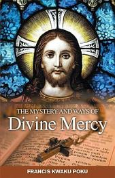 Mystery and ways of Divine Mercy