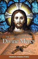 Mystery And Ways Of Divine Mercy Book PDF