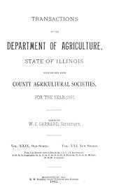 Transactions of the Department of Agriculture of the State of Illinois with Reports from County Agricultural Societies for the Year: Volume 29