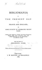 Bibliomania in the Present Day in France and England