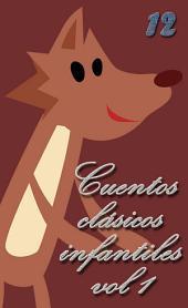 12 Cuentos clásicos infantiles vol.1