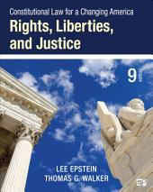 Constitutional Law for a Changing America: Rights, Liberties, and Justice, Edition 9