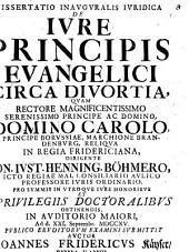 Diss. inaug. iur. de iure principis evangelici circa divortia