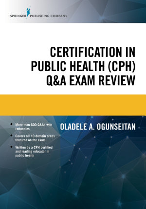 Certification in Public Health  CPH  Q A Exam Review PDF