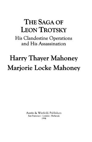 The Saga of Leon Trotsky
