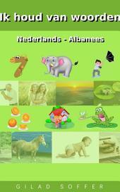 Ik houd van woorden Nederlands - Albanees