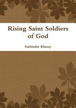 Rising Saint Soldiers of God PDF