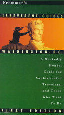 Frommer's Irreverent Guides to Washington, D.C.