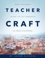 TeacherCraft  How Teachers Learn to Use MineCraft in Their Classrooms PDF