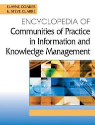Encyclopedia Of Communities Of Practice In Information And Knowledge Management Book PDF