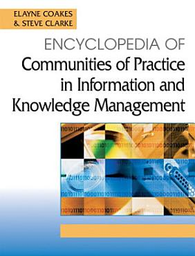 Encyclopedia of Communities of Practice in Information and Knowledge Management PDF