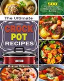 The Ultimate Crock Pot Recipes