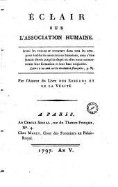 Eclair sur l'association humaine... Par l'Auteur du Livre des Erreurs et de la Vérité (Saint-Martin)