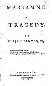 Mariamne. A tragedy. By Elijah Fenton, Esq