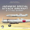 Japanese Special Attack Aircraft   Flying Bombs