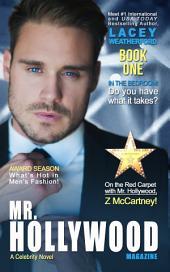 Mr. Hollywood, Book 1