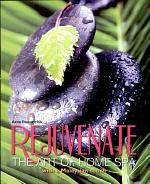 Rejuvanate; The Art Of Home Spa with a malaysian touch